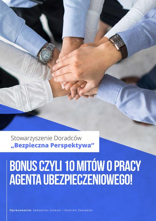 Bonus -10 mitów o pracy agenta ubezpieczeniowego